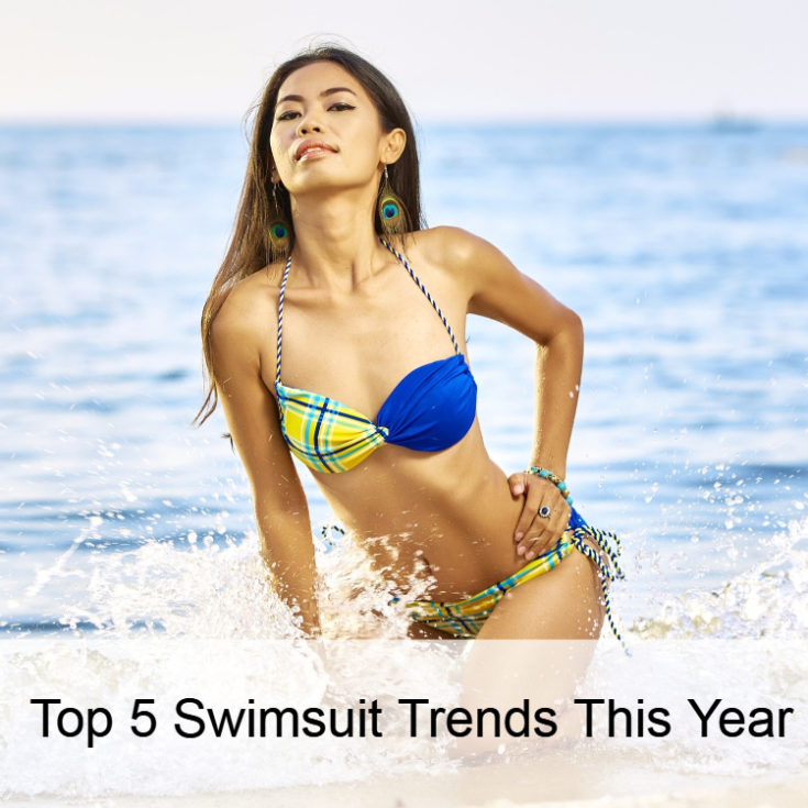 Top 5 Swimsuit Trends This Year