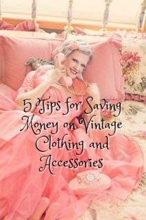 5 Tips for Saving Money on Vintage Clothing and Accessories