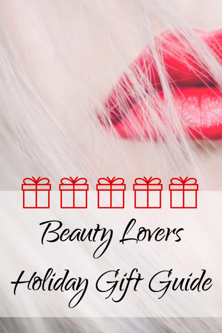 Beauty Lovers Holiday Gift Guide Steal The Style