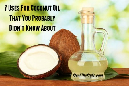 7 Uses For Coconut Oil That You Probably Didn't Know About