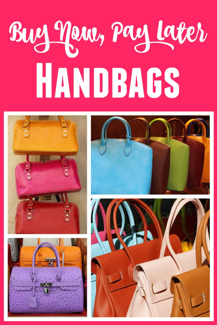 Buy Handbags Now, Pay Later