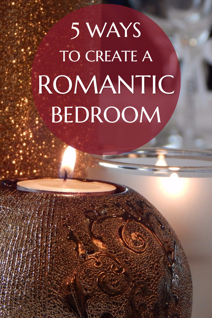 5 ways to create a romantic bedroom steal the style