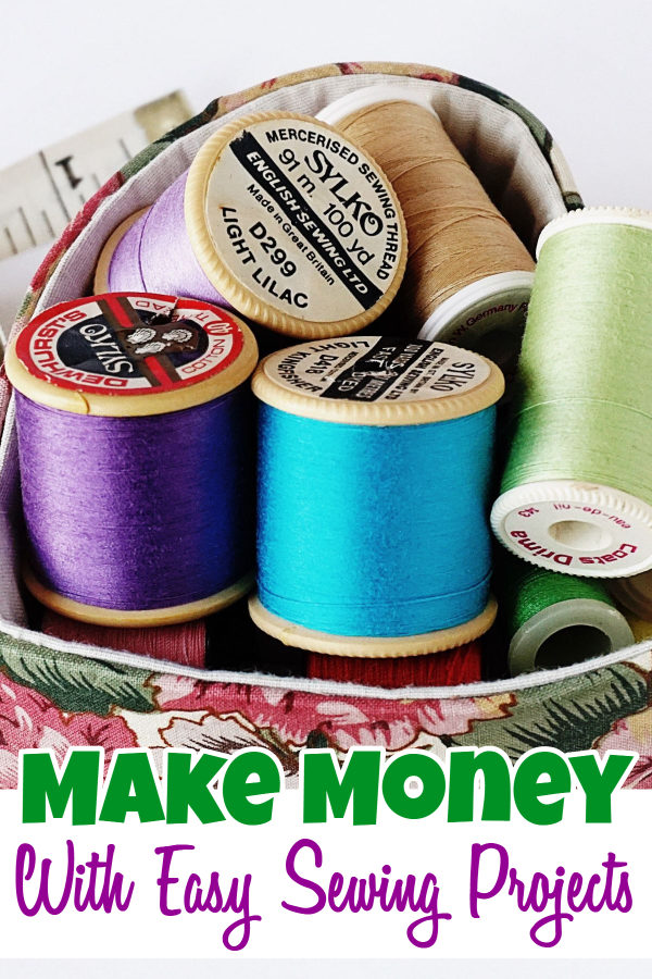 Make Money With Easy Sewing Projects
