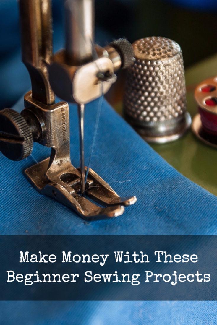 Make Money With These Beginner Sewing Projects