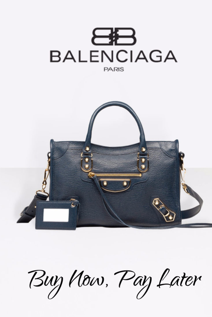 Buy Balenciaga Handbags Now, Pay Later: Stores That Offer Payment Plans