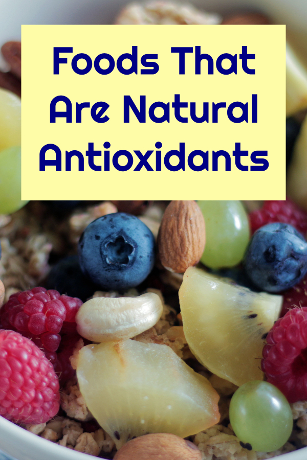 Foods That Are Natural Antioxidants