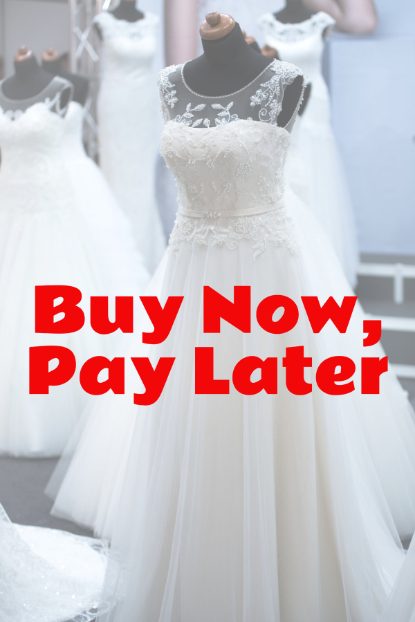 Buy Wedding Dress Now, Pay Later