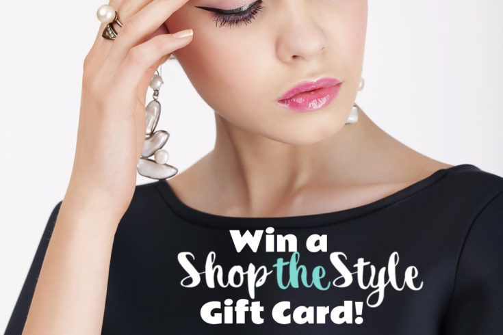 Win a ShopTheStyle Gift Card