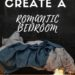 5 Ways to Create a Romantic Bedroom